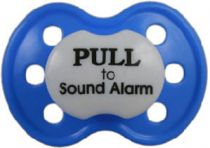 """Pull to Sound Alarm"" Posh Pacifier --Binky's With Sass"